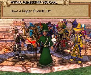 With a Wizard101 membership, you can have a bigger friends list